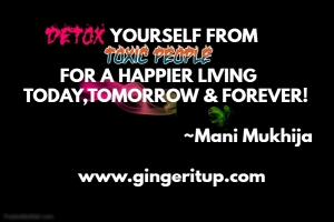 DETOX YOURSELF FROM TOXIC PEOPLE