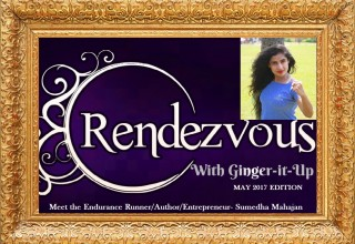 Rendezvous with Ginger-it-Up: Meet the Endurance Runner/Author/Entrepreneur- Sumedha Mahajan