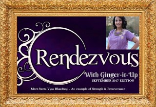 Rendezvous with Ginger-it-Up : Meet Sweta Vyas Bhardwaj – An example of Strength & Perseverance