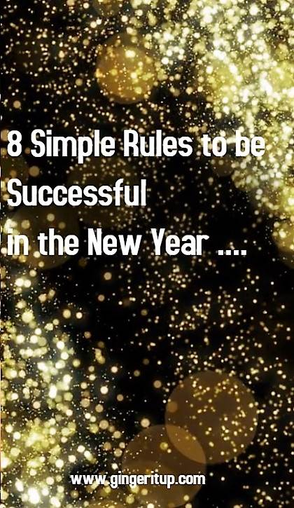 8 Simple Rules to become Successful in the new year 2018