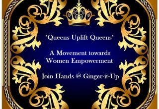 """Queens Uplift Queens- A Movement towards Women Empowerment"""