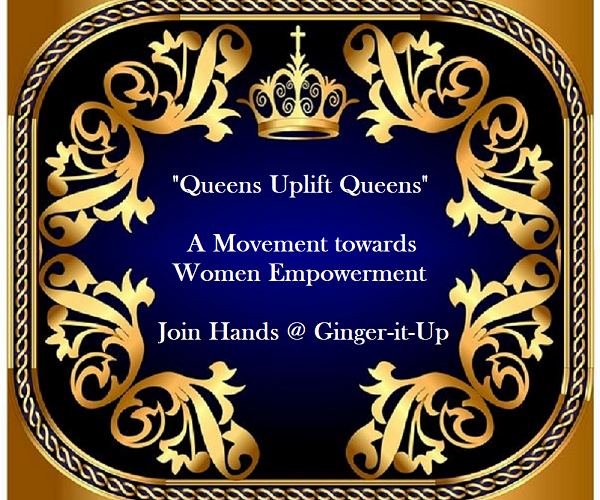 """Queens Uplift Queens- A Movement towards Women Empowerment"""